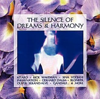 The Silence Of Dreams & Harmony
