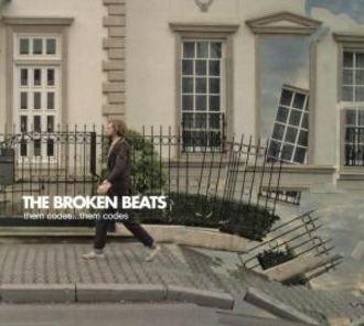 The Broken Beats - Them Codes...Them Codes