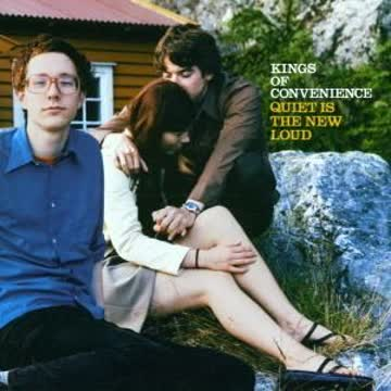 Kings Of Convenience - Quiet is The New Lou