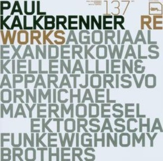Kalkbrenner Paul - Reworks
