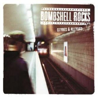 Bombshell Rocks - Cityrats &Amp - Alleycats