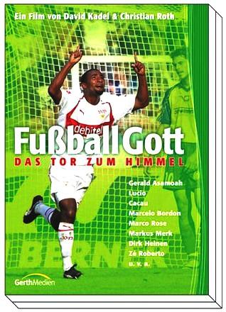 Fußball Gott - Das Tor zum Himmel