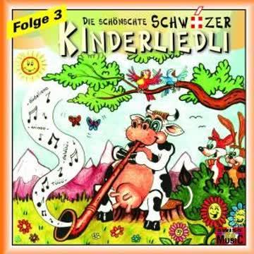 Die schönschte Schwiizer Kinderliedli - Folge 3 - 38 Liedli