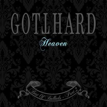 Gotthard - Heaven - Best Of Ballads Part 2