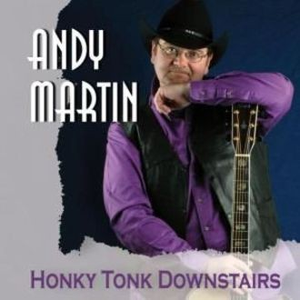 Martin Andy - Honky Tonk Downstairs