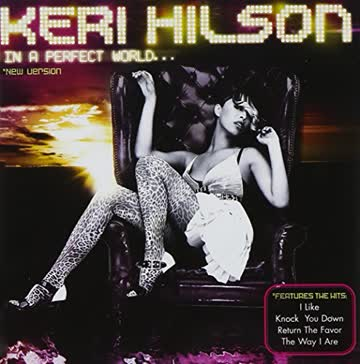 Hilson Keri - In a Perfect World (Re-Release)