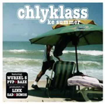 Chlyklass - Ke Summer