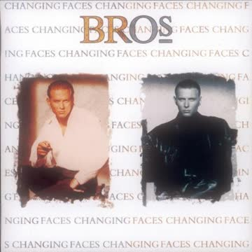 Bros - Changing Faces