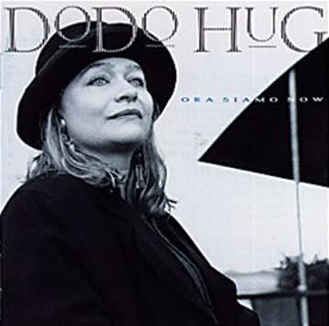 Dodo Hug - Ora Siamo Now