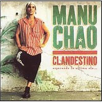 Manu Chao - Manu Chao Clandestino