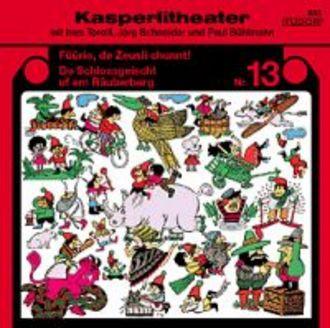 Kasperlitheater 13: Zeusli/Schlossgeischt
