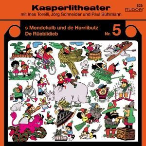 Kasperlitheater 5:  s Mondchalb Und De Hurrlibutz