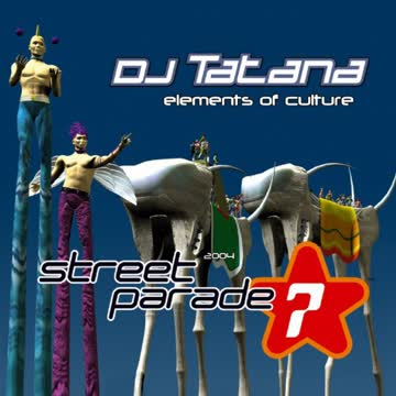 Dj Tatana - Street Parade 2004 Hymne