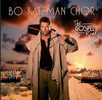 Bo, Chor Katzman - The Gospel Road