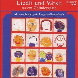 Liedli und Värsli us em Chindergarte - Mit Em Chindergarte Langnau-Gontenbach