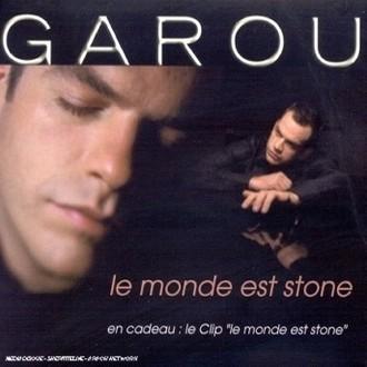 Garou - Le Monde est Stone