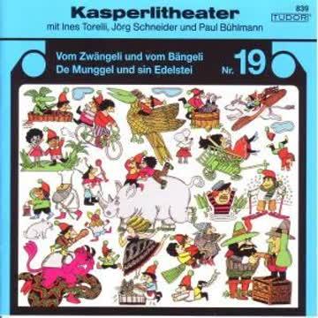 Kaspelitheater 19,Zwängeli+Bängeli/Munggel