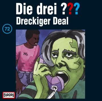 Die drei ???, Folge 072 - Dreckiger Deal