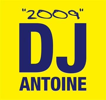 Dj Antoine - 2009