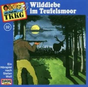 Tkkg 32 - 032/Wilddiebe im Teufelsmoor