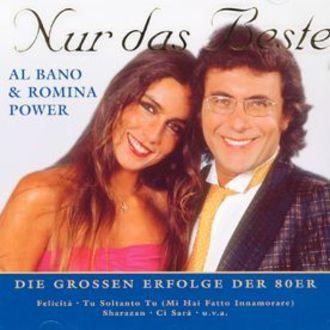 Al Bano & Romina Power - Nur Das Beste