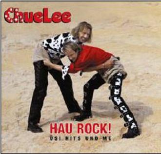 Chuelee - Hau Rock! Üsi Hits Und Me