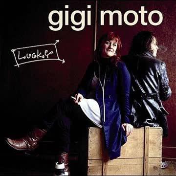 Gigi Moto - Lucky