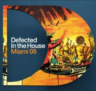 Sampler - Defected In The House - Miami 08