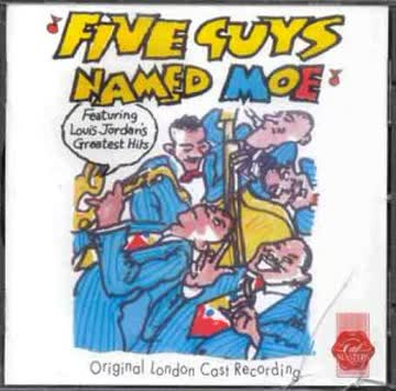 Medford, Okai, ... Nadrews - Five Guys Named Moe (Original London Cas