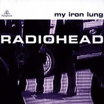 Radiohead - My Iron Lung (Mini-Album)