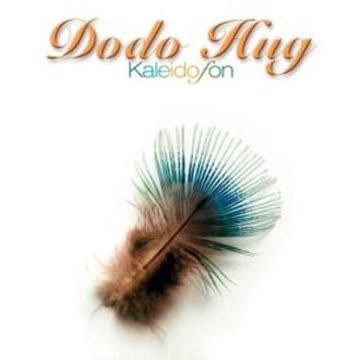 Dodo Hug - Kaleidofon
