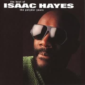 Isaac Hayes - Isaac Hayes: The Best Of The Polydor Years