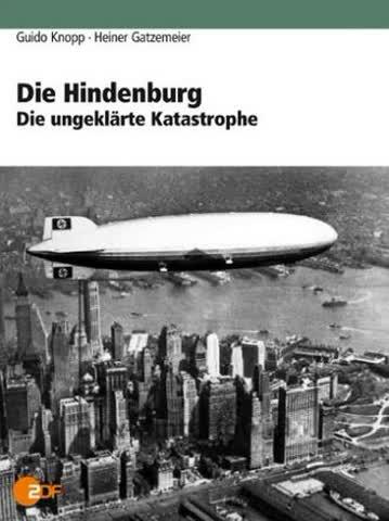 Guido Knopp - Die Hindenburg