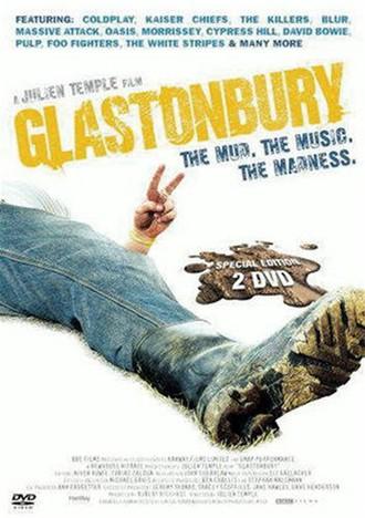 Glastonbury - The Mud, the Music, The Madness