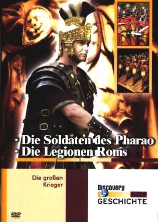 Die großen Krieger: Die Legionen Roms