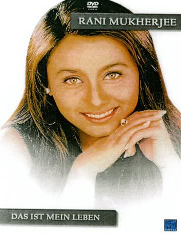 Rani Mukherjee - Das ist mein Leben (OmU)