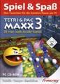 Spiel & Spaß - Tetri & Pac Maxx 3