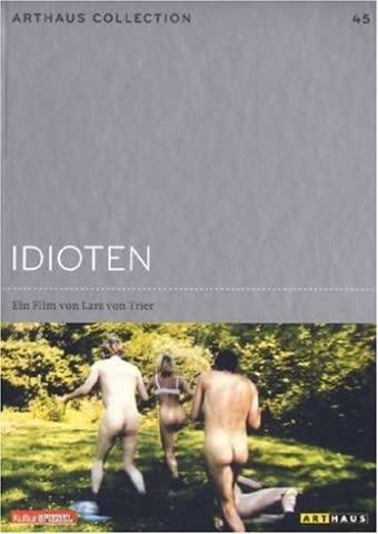 Arthaus Collection 45: Idioten