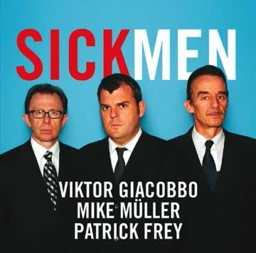 Sickmen