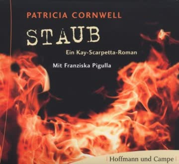 Staub (Ein Kay-Scarpetta Roman)