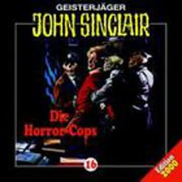 Geisterjäger John Sinclair 16 - Die Horror-Cops