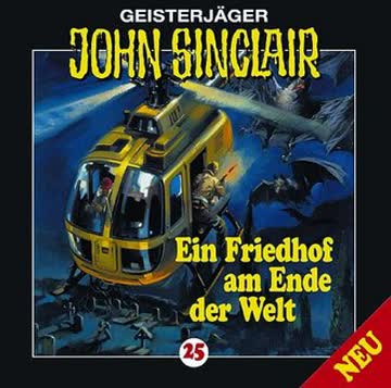 Geisterjäger John Sinclair 25 - Ein Friedhof am Ende der Welt (Teil 2 von 3)