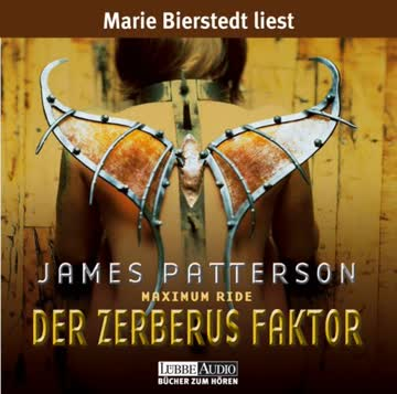 Maximum Ride (Band 2) - Der Zerberus Faktor