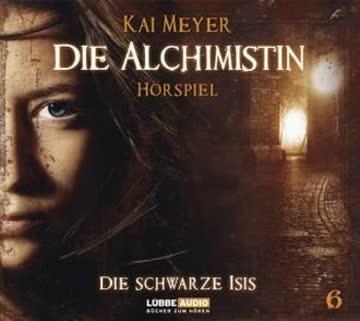 Die Alchimistin 06. Die schwarze Isis