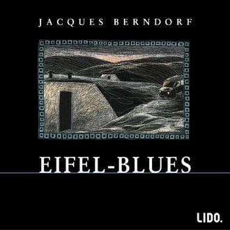 Eifel- Blues