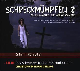 Schreckmümpfeli 2. CD . Das Kulthörspiel für wohlige Schauer