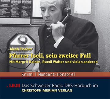 Pfarrer Iseli, sein zweiter Fall, 3 Audio-CDs