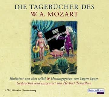 Die Tagebücher des W. A. Mozart. CD