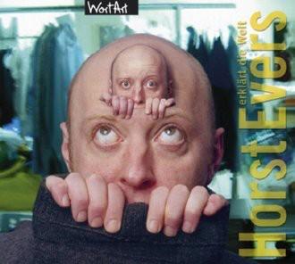Horst Evers erklärt die Welt. CD . Lesung, humoristische Kurzgeschichte, Live-Aufnahme