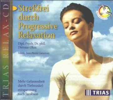 Streßfrei durch Progressive Relaxation, 1 Audio-CD